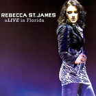 Alive in Florida [CD/DVD] by Rebecca St. James (CD, Mar-2007, Forefront Records