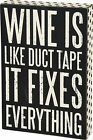 Wine Like Duct Tape Fixes Everything Box Sign Wall Art pkfr 23475 NEW