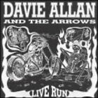 DAVIE ALLAN AND THE ARROWS Live Run RARE OUT OF PRINT CD