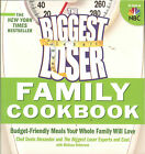 The Biggest Loser Family Cookbook Budget Friendly Meals for Whole Family NEW PB