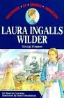 Laura Ingalls Wilder Young Pioneer Childhood of Famous Americans Gormley Be