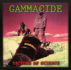 GAMMACIDE - Victims of Science + Bonus US 80's Thrash Official CD