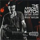 PETER KARP - ARSON'S MATCH NEW CD