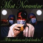 MINT NOVACAINE - ALL THE NUMBNESS & FRESH BREATH TOO! NEW CD