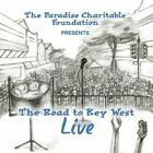 ROAD TO KEY WEST LIVE (PARADISE CHARITABLE - THE ROAD TO KEY WEST LIVE NEW CD