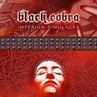 BLACK COBRA - IMPERIUM SIMULACRA (UK) NEW CD