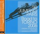 SKI JUMPING PAIRS ROAD TO TORINO 06 / SOUNDTRACK (IMPORT) NEW CD