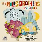 Mills Brothers - Cab Driver The Dot & Paramount NEW CD