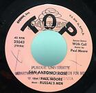 "Paul Moore & Russal's Men - San Anotonio Rose 7"" VG+ Priavte Country 45 1st"
