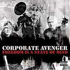 Freedom Is a State of Mind; Corporate Avenger 2001 CD, ADVANCE, Rapcore, PROMO K