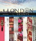 London Secrets : Architecture, History, Culture, Interiors by Driss Fatih and...