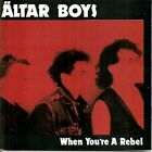 When You're A Rebel [Audio CD] NEW Altar Boys