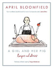 BLOOMFIELD,APRI-GIRL AND HER PIG, A  BOOK NEU