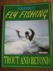 Northwest Fly Fishing Trout and Beyond by John Shewey signed by author pb