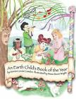 An Earth Childs Book of the Year by Marian Camden 2013 Paperback