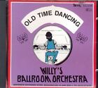 Willy's Ballroom Orchestra Old time dancing  [CD]