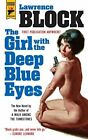 The Girl With the Deep Blue Eyes Hard Case Crime Lawrence Block First Edition