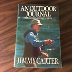 An Outdoor Journal by President Jimmy Carter SIGNED 1st Edition New