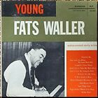 Young Fats Waller: Rediscovered Early Solos [LP Record], ,Very Good,  vinyl with