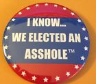 3 Anti Trump I KnowWe Elected an AHole Button From NYC Rally 1 20 2018