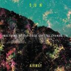 Sun Airway - Nocturne Of Crystal Exploded Chandelier NEW CD