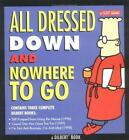 Dilbert Book  ~ All Dressed Down & no where to go