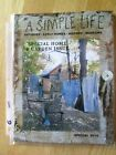 primitive country early homes SPECIAL Garden  A SIMPLE LIFE MAGAZINE  2014  (g)