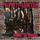 Prophets Of Addiction, The - Reunite The Sinners NEW CD