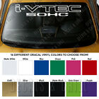 I-vtec Sohc Windshield Banner 3m Vinyl Long Lasting Premium Decal Sticker 40