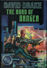 The Road of Danger by David Drake BAEN Hardback 2012 First Edition Sci fi