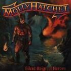 Molly Hatchet - CD - Silent reign of heroes (1998) ...