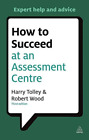 TOLLEY HARRY-HT SUCCEED AT ASSESSMENT CTR 3EDN  BOOK NEU