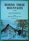 Behind These Mountains History of Noxon MT area Signed by Author Mona Vanek