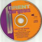 BRENT BOURGEOIS Time of the Season  w/ RARE AC EDIT PROMO CD single THE ZOMBIES