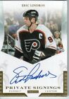 2010 11 ERIC LINDROS PANINI PRIVATE SIGNINGS AUTOGRAPH AUTO #LIN2 SP FLYERS L@@K