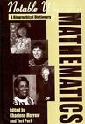 Notable Women in Mathematics: A Biographical Dictionary Morrow, Charlene, Perl,