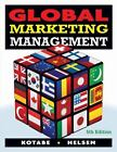 Global Marketing Management by Kristiaan Helsen and Masaaki Kotabe (2010,...