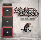 Hollywood Burnouts - Kick It Up A Notch! NEW CD