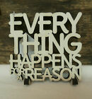 """Everything Happens For A Reason Wood Word Art Table Top Shelf Decor 5"""" x 4.75"""""""