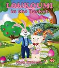 SIGNED childarens book LOUKOUMI in the Basket by Nick Katsoris 2016 Easter