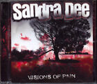Music CD: Sandra Dee - Visions of Pain 2011. Eonian Records. Hard Rock