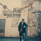 Gasoline Dream; Michael Howard 2016 CD, Acoustic Folk, Americana, Anchorage AK,