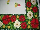 VINTAGE CHRISTMAS TABLECLOTH RED  WHITE POINSETTIA with PINE CONES