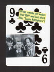 The Three Stooges Larry Moe Fine Curly Howard Neat Playing Card #9Y5