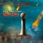 IVORY TOWER PROJECT Red Hot, 2008 Rock Prog Indie CD 698262