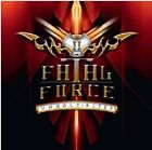 FATAL FORCE-UNHOLY RITES-JAPAN CD BONUS TRACK F25