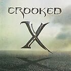 Crooked X, Crooked X, Excellent