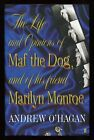 Andrew OHagan The Life and Opinions of Maf the Dog SIGNED 1st 1st