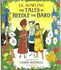 The Tales of Beedle the Bard JK Rowling Illustrated  SIGNED by Chris Riddell