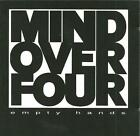 cd B4 MIND OVER FOUR - EMPTY HANDS